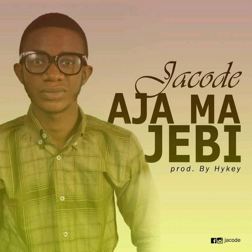 MUSIC: AJAMAJEBI BY JACODE