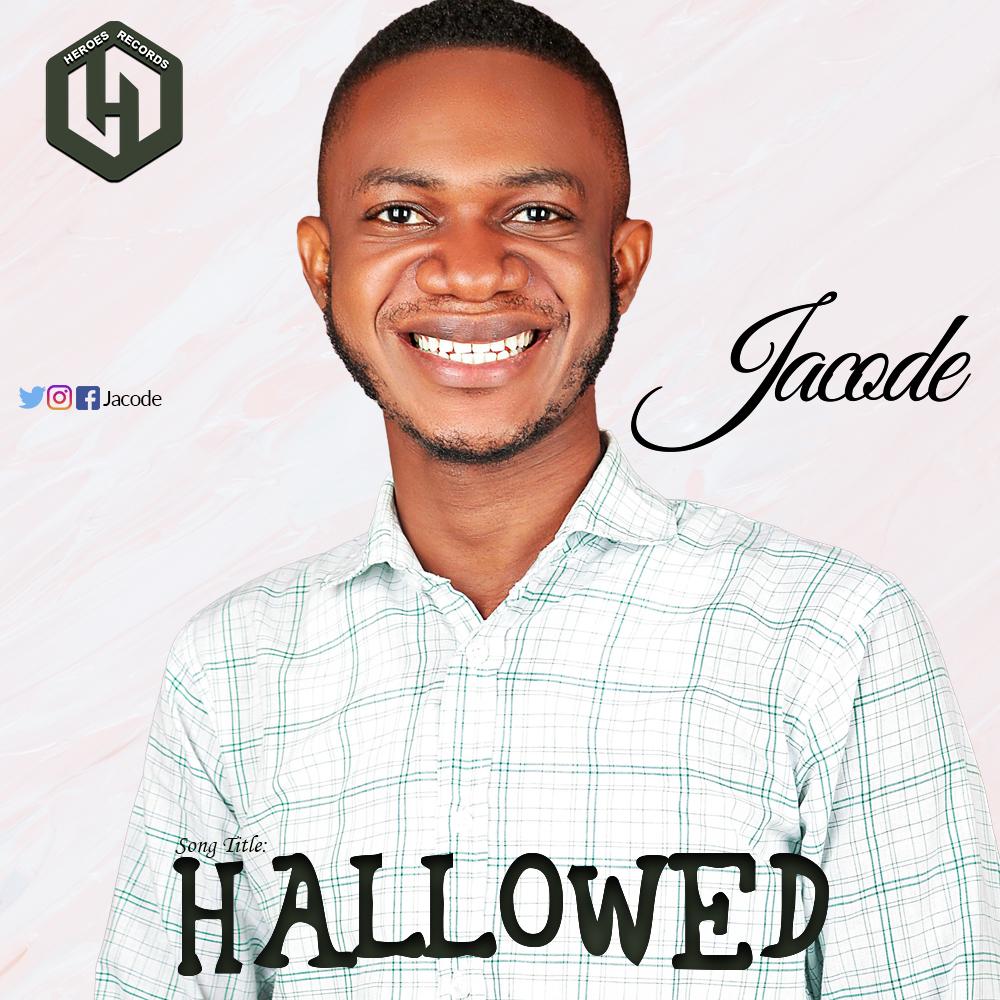 NEW MUSIC: Jacode – Hallowed