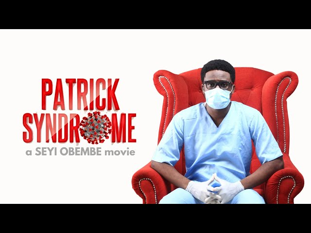 DOWNLOAD MOVIE: PATRICK SYNDROME | Seyi Obembe