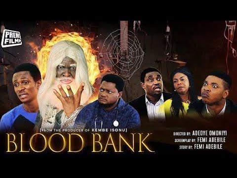 DOWNLOAD MOVIE: BLOOD BANK (PART 1)